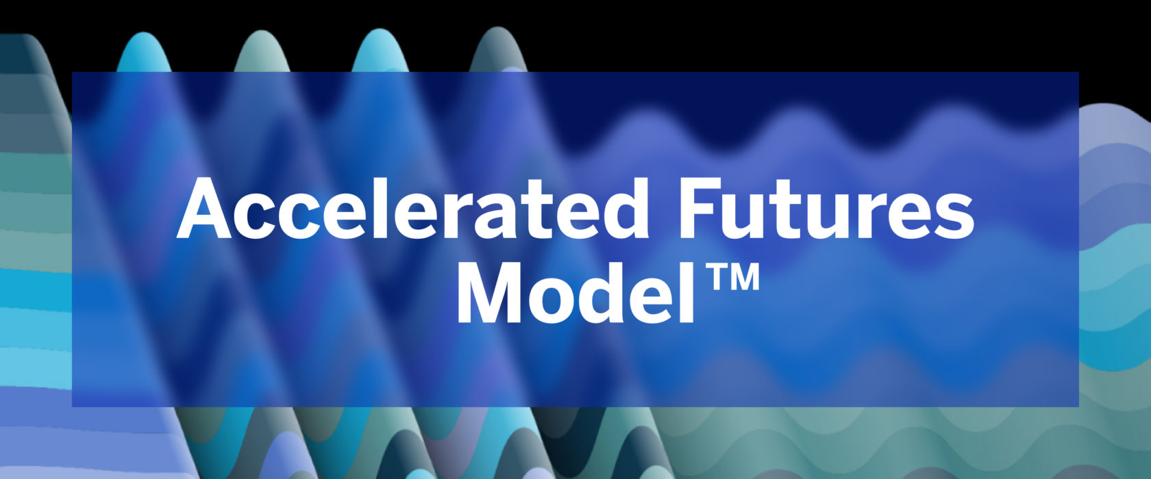 Accelerated Futures Model